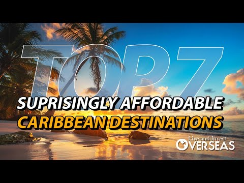 7 Surprisingly Affordable Caribbean Destinations