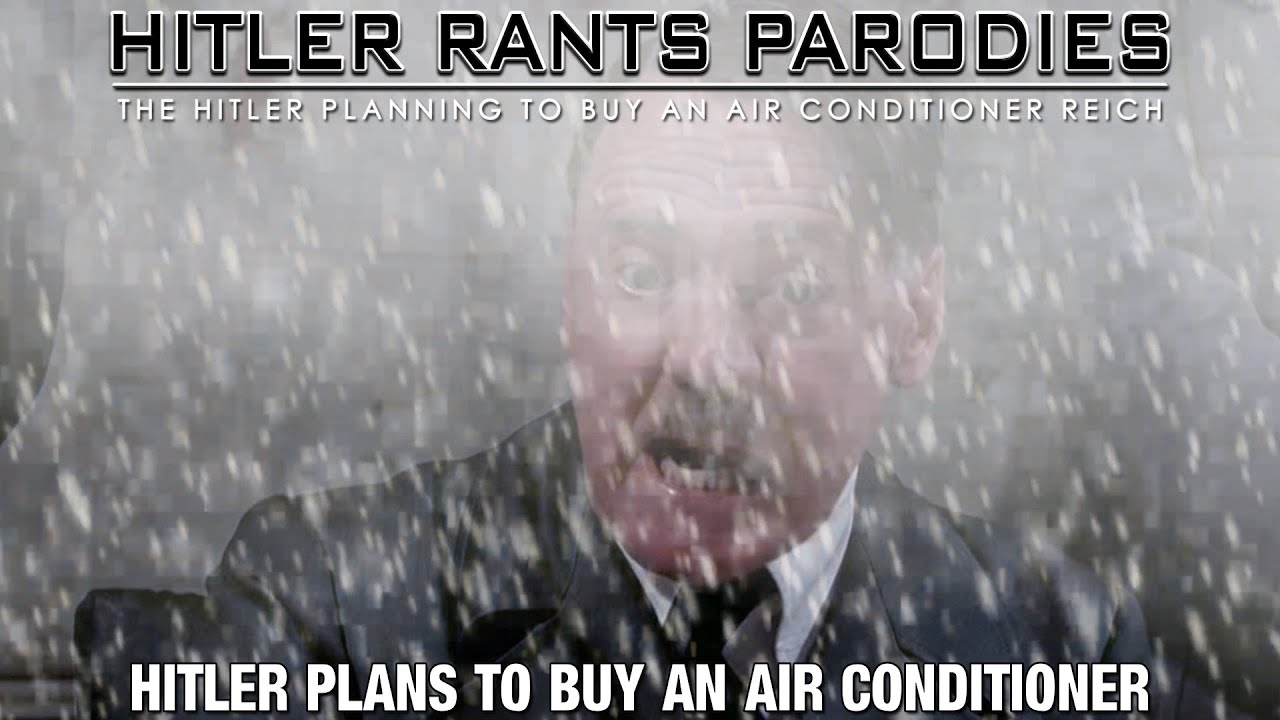 Hitler plans to buy an air conditioner