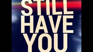 Chris Ryder- Still Have You