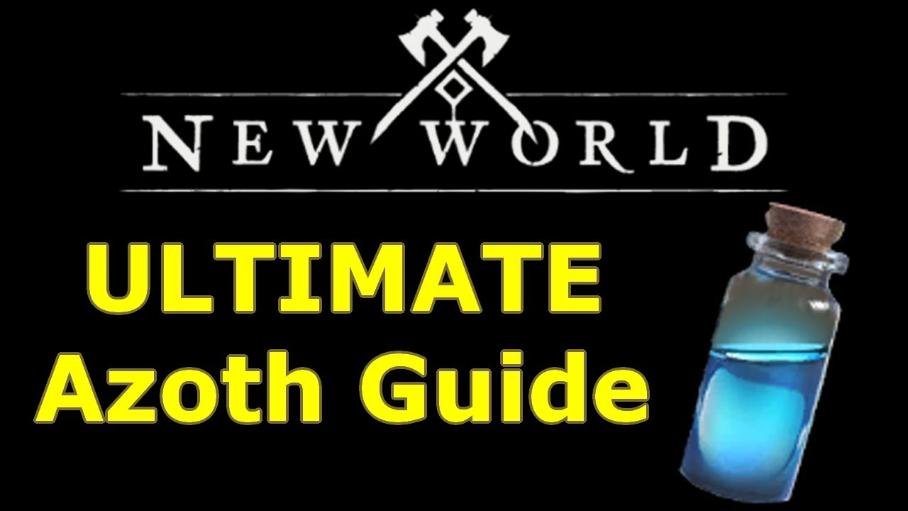 ULTIMATE New World Azoth Guide, fastest ways to farm azoth