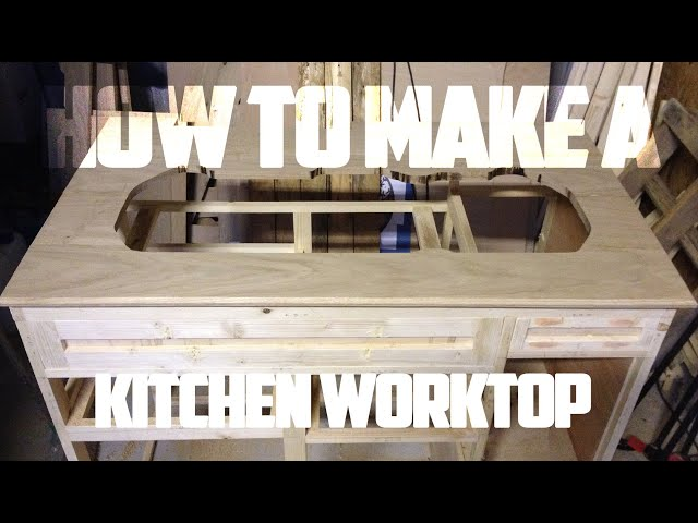 How To Build A Kitchen Worktop For Your Camper Van - How To Convert/Build A Camper Van