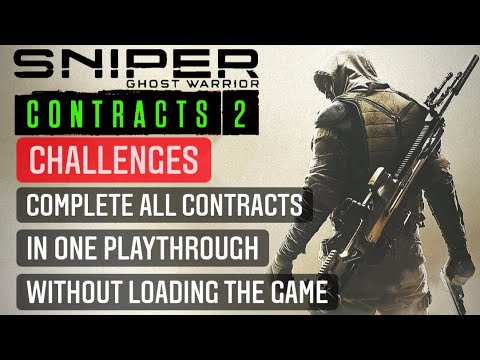 Sniper ghost warrior contact 2 complete all contracts in 1 playthrought without loading the game |