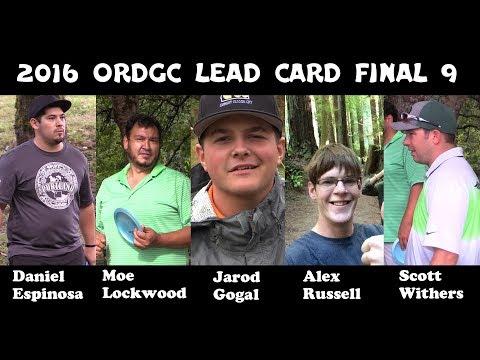 2016 ORDGC Final 9  Scott Withers, Moe Lockwood, Jarod Gogal, Alex Russell, Danny Espinosa