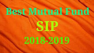 Best Mutual funds for SIP in 2018