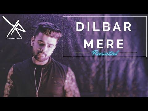Dilbar Mere | Revisited | Cover - Yashraaj...