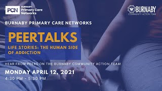 PeerTalks: Life Stories: Human Side of Addiction - April 12, 2021
