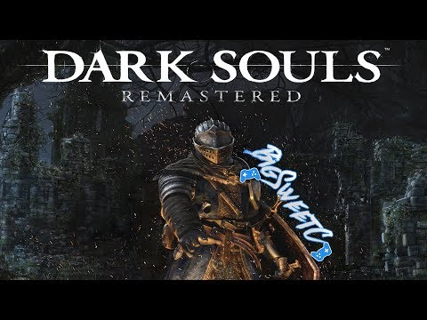 """My Initial Thoughts on the Dark Souls Remaster"""