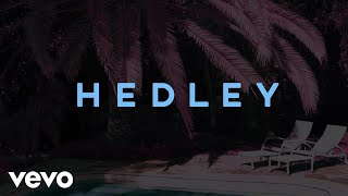 Hedley - In Love With A Broken Heart (Audio)