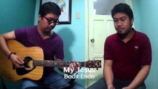 Gambar cover My Jesus - Bodit Enon (YFC Liveloud Sampler)