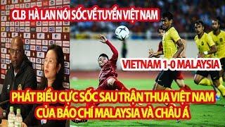 Báo Chí Malaysia Và Châu Á Nói Cực Sốc Sau Khi Thua Việt Nam, Phát Biểu Sau Trận Việt Nam 1-0 Malay
