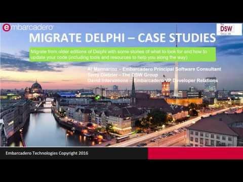 Migrating Delphi - Case Studies