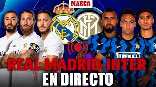 Real Madrid - Inter de Milan CHAMPIONS LEAGUE EN DIRECTO
