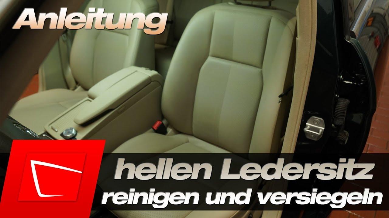 Ledersitze Reinigen Und Versiegeln Anleitung Helles Leder