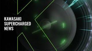 Supercharged Breaking News: More Kawasaki major news arrives soon - Feel the Force!