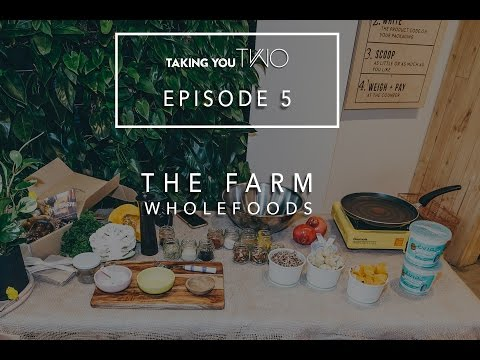 Taking You Two - Episode 5 - The Farm Wholefoods