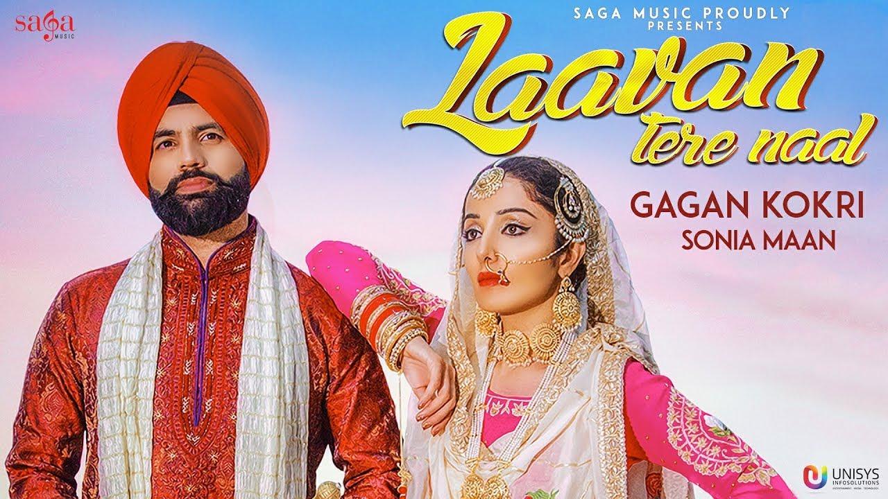Download Laavan Tere Naal - Gagan Kokri Ft. Sonia Mann | Sukh Sanghera | New Punjabi Songs 2018 | Saga Music