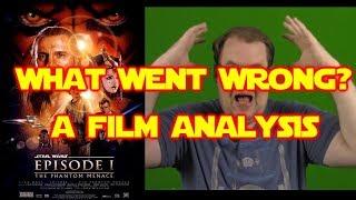 Star Wars Episode 1 – What Went Wrong? Film Analysis