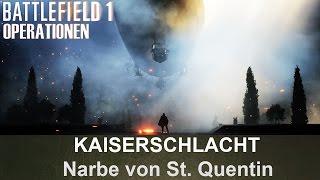 BATTLEFIELD 1 Operationen: Kaiserschlacht - Narbe von St. Quentin - Britisches Empire