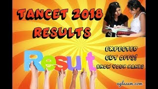 TANCET 2018 Results | Expected Cut Off | Rank Predictor