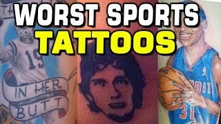 WORST SPORTS FAN TATTOOS! WHAT ARE THEY THINKING?