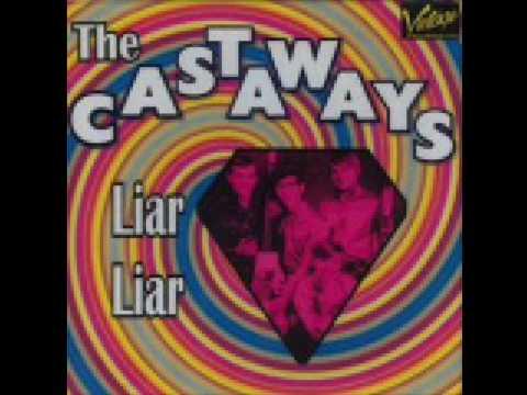 THE CASTAWAYS -LIAR LIAR