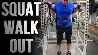 Squat Walk Out - Squat More Efficiently