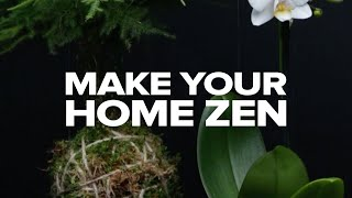 14 Ways To Make Your Home Zen