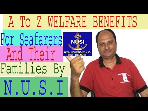 "merchant navy.// A to Z Welfare Benefits for  Seafarers and Families "" by NUSI"