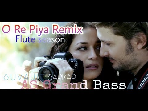 O re piya Remix (Flute season)- AS Grand Bass- SUVAJIT SARKAR
