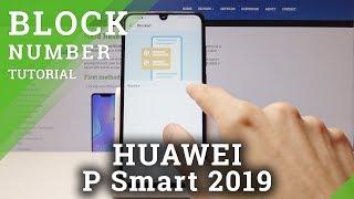 Wie Block-Nummer in der HUAWEI-P Smart 2019 - Erstellen Blacklist