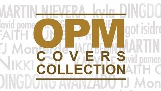 Various Artists - OPM Covers Collection