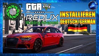GTA 5 [ ✪ REDUX ✪ ] MOD 1.2.1 INSTALLIEREN DEUTSCH/GERMAN HD