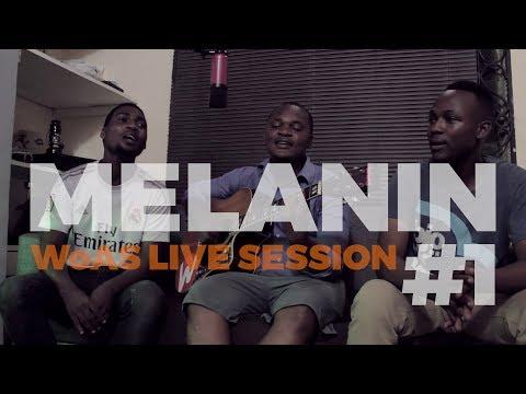 Melanin by Sauti Sol ft Patoranking (WoAS | Live Session)