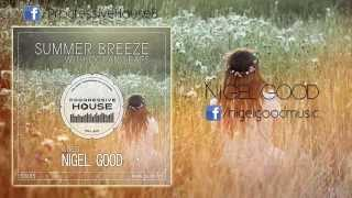 Ocean Leafs - Summer Breeze #015 - Nigel Good GuestMix [26-07-2014] on Pure.FM