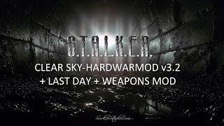 Прохождение Сталкер ЧН Hardwarmod v3.2 + Last Day + Weapons Mod #1