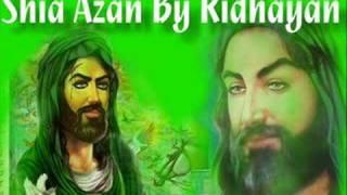 Shia Azan Adhan By Ridhayan