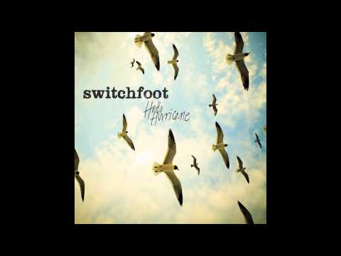 Switchfoot - Hello Hurricane [Official Audio]