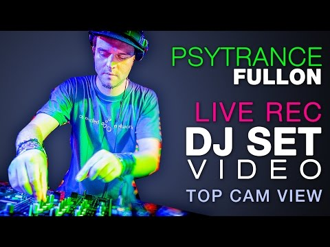 Psytrance Fullon set by DJ Connection / Live recorded top view