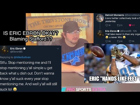 Is Eric Ebron Okay? Blaming Matthew Stafford? Going After Lions Fans Again?!