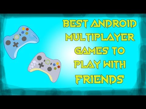 Top 15 Android Games To Play With Friends