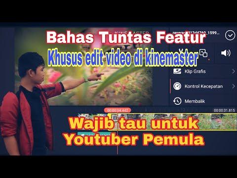 belajar-cepat-kinemaster-bahas-tuntas-featur-khusus-editing-video-#part-5