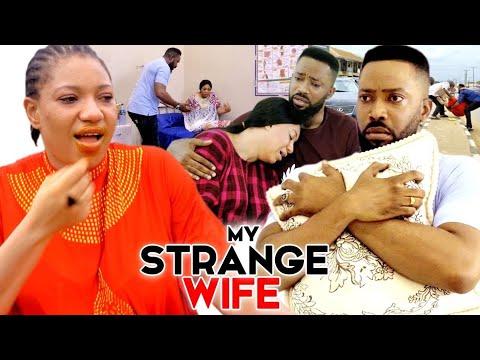 Download MY STRANGE WIFE SEASON 3&4(Trending New Movie) FREDERICK LEONARD &QUEENETH HILBERT 2021 MOVIE