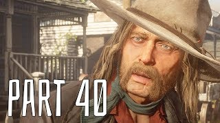 RED DEAD REDEMPTION 2 gameplay walkthrough - A SHORT WALK A PRETTY TOWN - part 40 (RDR2 let's play)