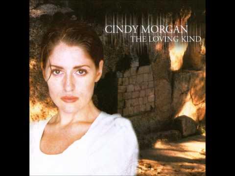 Cindy Morgan- Praise The King