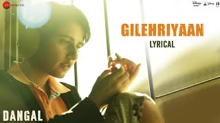 Download Hindi Video Songs - Gilehriyaan - Lyrical Video | Dangal | Aamir Khan | Pritam | Amitabh Bhattacharya | Jonita Gandhi