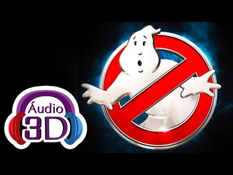 Ghostbusters!  3D music & sfx  VR sound