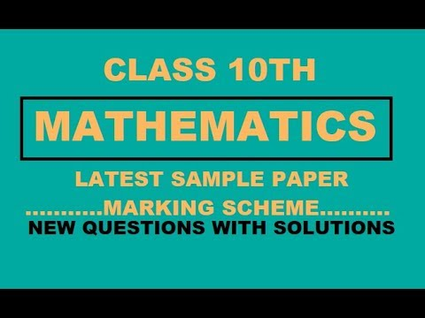 10TH LATEST SAMPLE PAPER WITH SOLUTIONS //MATH//NEW PATTERN //CBSE ...