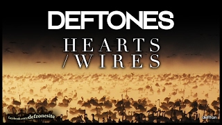 Deftones - Hearts/Wires (Unofficial Video)