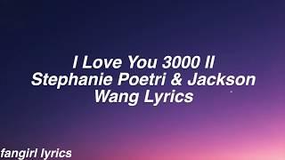 I Love You 3000 II  Stephanie Poetri & Jackson Wang Lyrics