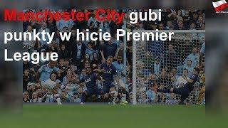 Manchester City gubi punkty w hicie Premier League